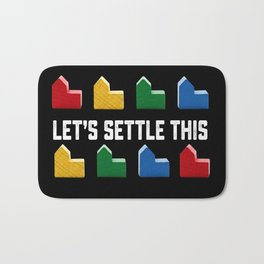 LET'S SETTLE THIS Settlers of Catan Game Bath Mat