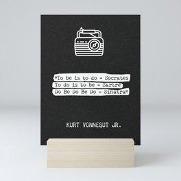 Kurt Vonnegut Jr. quote Mini Art Print