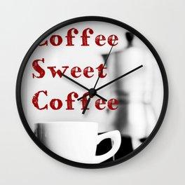 Coffee Sweet Coffee Wall Clock