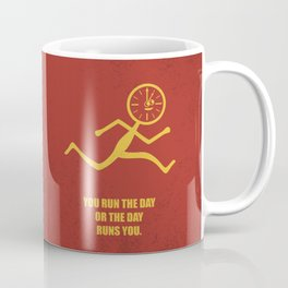Lab No. 4 - You Run The Day Or The Day Runs You Corporate Start-up Quotes Coffee Mug