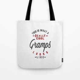 Gift for Gramps Tote Bag