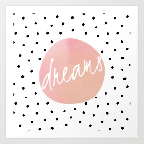 Dreams- Polkadots and Typography on pink background #Society6 Art Print
