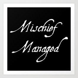 Reverse Mischief Managed  Art Print