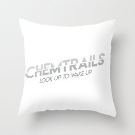 Chemtrails design Look Up To Wake Up Conspiracy Gift Throw Pillow
