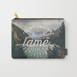 Adventures Are Lame Carry-All Pouch