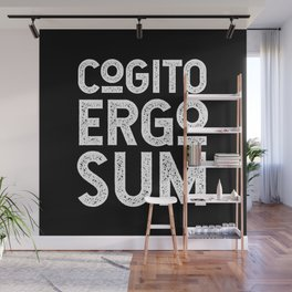Cogito Ergo Sum René Descartes Philosophical Typography (I think, therefore I am), Black and White Wall Mural