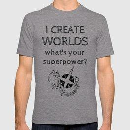 I Create Worlds T-shirt