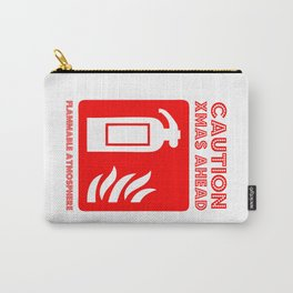 caution xmas ahead! Carry-All Pouch