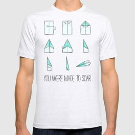 You Were Made To Soar T-shirt