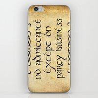 gondor iPhone & iPod Skins featuring No admittance except on party business by Augustinet