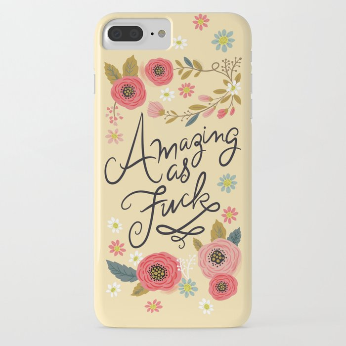 pretty swe*ry: amazing as f iphone case