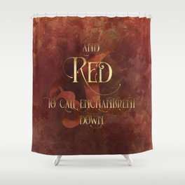 And RED to call enchantment down. Shadowhunter Children's Rhyme. Shower Curtain