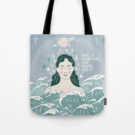 Waves of unconditional love washing over me Tote Bag
