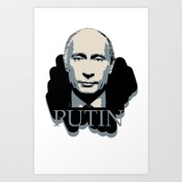 putin Art Prints featuring Putin by Artlotus