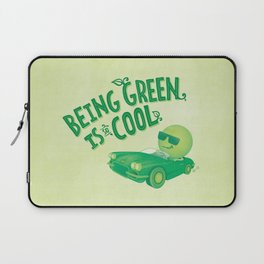 Being Green is Cool Laptop Sleeve