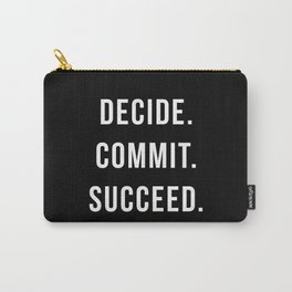 Decide Commit Succeed Motivational Gym Quote Carry-All Pouch