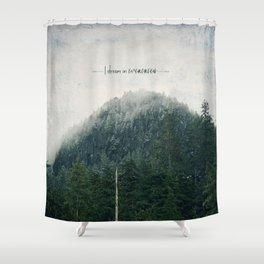 I Dream in Evergreen 2 Shower Curtain