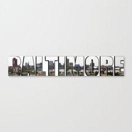 Baltimore City - A Panorama  Canvas Print