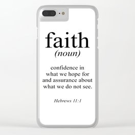 Hebrews 11:1 Faith Definition Black & White, Bible verse Clear iPhone Case