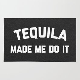 Tequila Do It Funny Quote Rug
