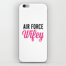 Air Force Wifey Quote iPhone Skin