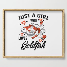 Just A Girl Who Loves Loves Goldfish Gift Women Serving Tray