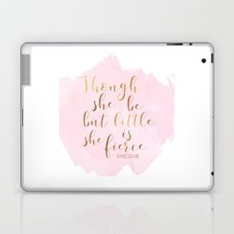 Though She Be But Little She Is Fierce,Shakespeare Print,Fierce Quote,Girls Room Decor,Nursery Girls Laptop & iPad Skin