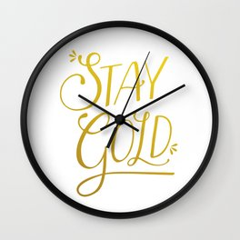 """""""Stay Gold"""" Modern Calligraphy/Typography - Minimal Gold & White Wall Clock"""