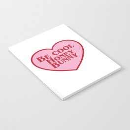 Be Cool Honey Bunny, Funny Movie Quote Notebook