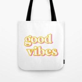 Good Vibes Tote Bag
