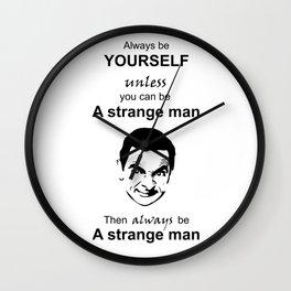 Mr Bean be yourself Strange man Wall Clock