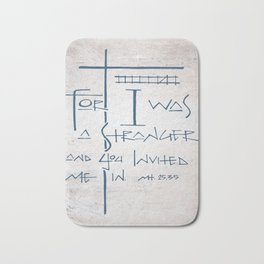 For I was a stranger and you invited Me in. Religious illustration Bath Mat