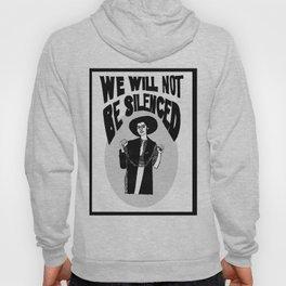We Will Not Be Silenced V Hoody