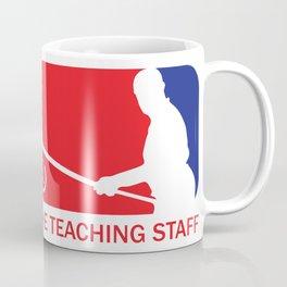 The Teaching Staff Coffee Mug