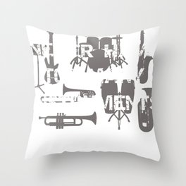 Music You Can Never Have Too Many Instruments Throw Pillow