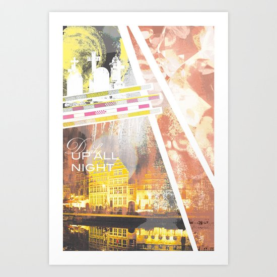 Up All Night Art Print