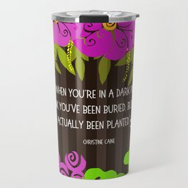 maybe you're just planted... Travel Mug