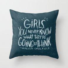 HOLDEN CAULFIELD ON GIRLS (AGAIN!) Throw Pillow