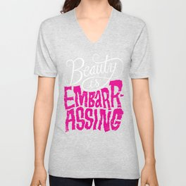 Beauty is Embarrassing  Unisex V-Neck