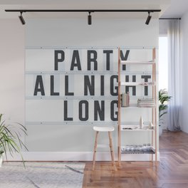 Party all Night long Wall Mural