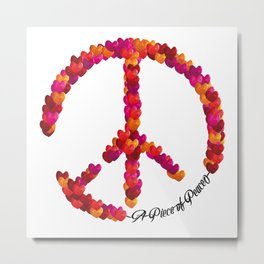 A Piece of Peace - Heart Metal Print