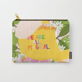 We are magical Carry-All Pouch