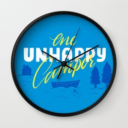 One Unhappy Camper Wall Clock
