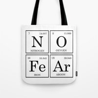 periodic table Tote Bags featuring No Fear Elements Periodic Table by raineon