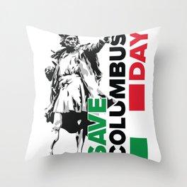 Save Columbus Day - Italian Pride print Throw Pillow