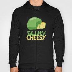 Slimy cheesy Hoody