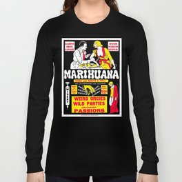 Marijuana Poster (Reefer Madness) Long Sleeve T-shirt