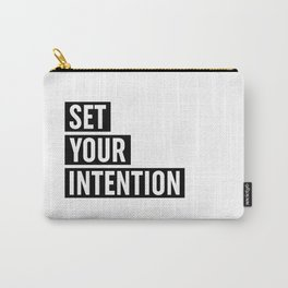 Set Your Intention Carry-All Pouch