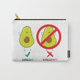 AvocaDO & AvocaDON'T Carry-All Pouch
