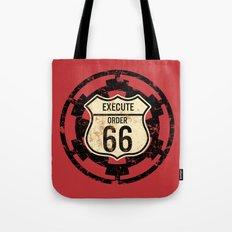 Execute Order 66 Tote Bag